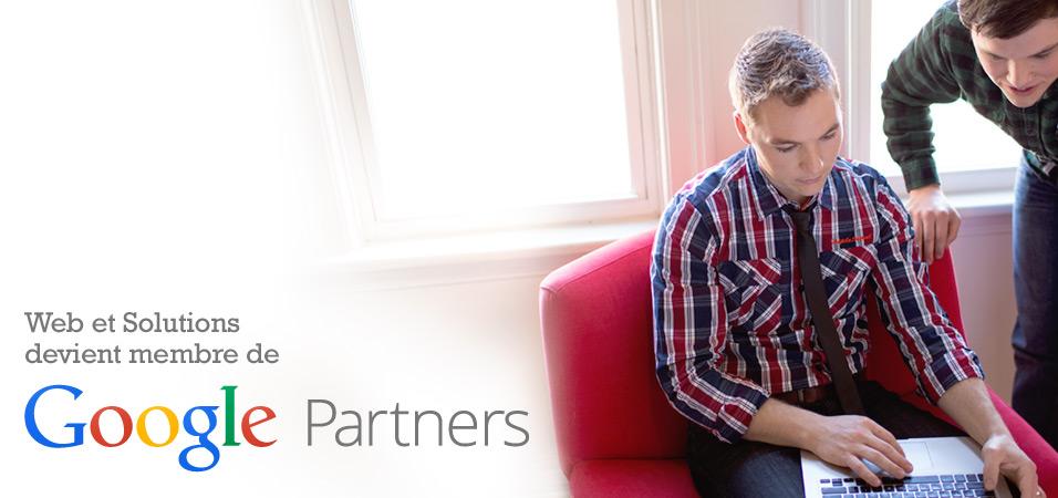 Web et Solutions devient partenaire de Google et obtient le badge Google Partners.