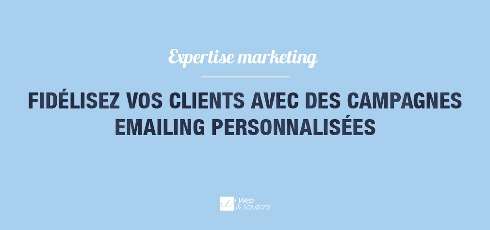 CRM et E-mail marketing : fidélisez vos clients