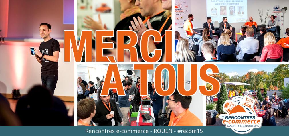 Bilan des Rencontres e-commerce 2015 : une 1ère édition 100% réussie !