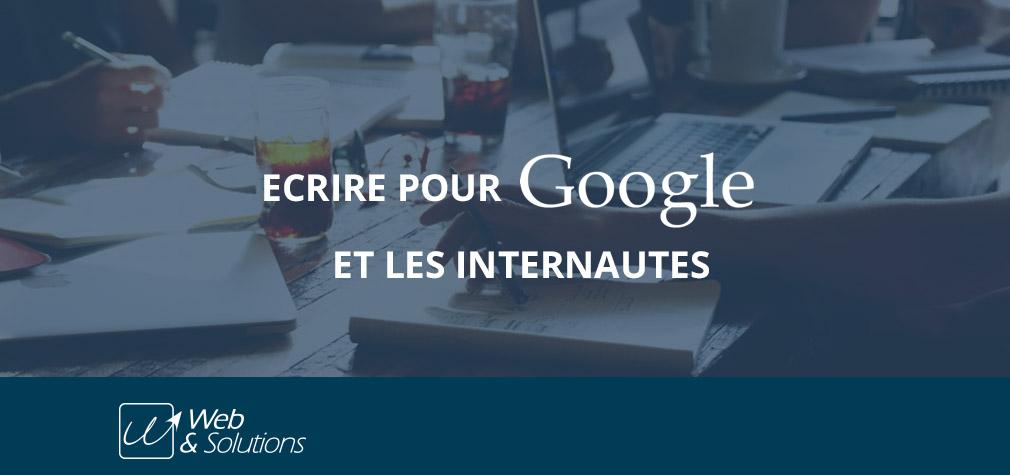 Référencement SEO : écrire pour Google et les internautes