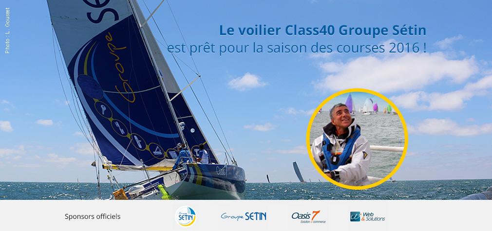 Class40 Groupe Sétin : cap sur les courses 2016