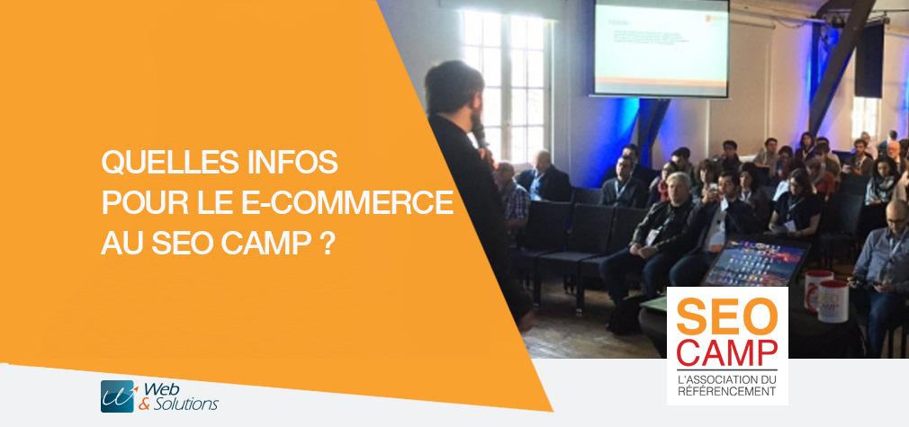 Quelles infos pour le e-commerce au SEO Camp ?