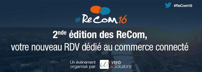 Les Rencontres du commerce connecté (#ReCom16) reviennent à Rouen en octobre