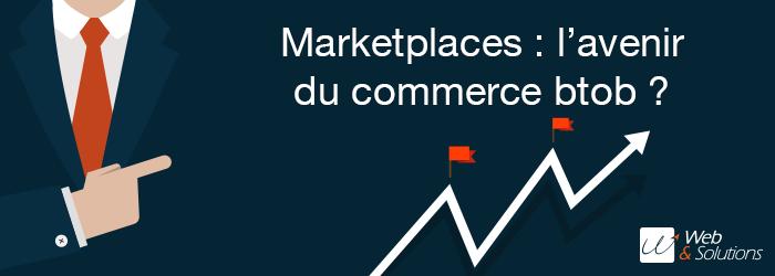 Vente en ligne BtoB : faut-il investir les marketplaces ?