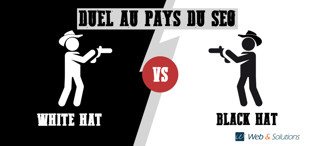 Duel SEO : White Hat vs Black Hat