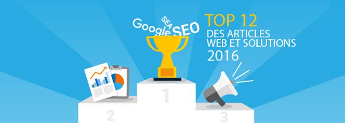 Best-of des articles Web et Solutions 2016 : SEO, marché e-commerce, conseils pratiques