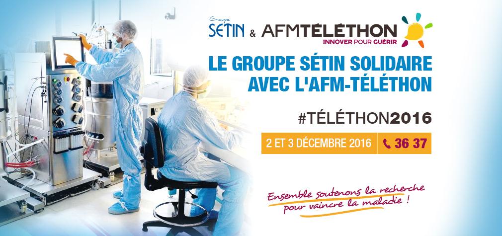 #Téléthon2016 : le Groupe Sétin verse 1% de ses ventes
