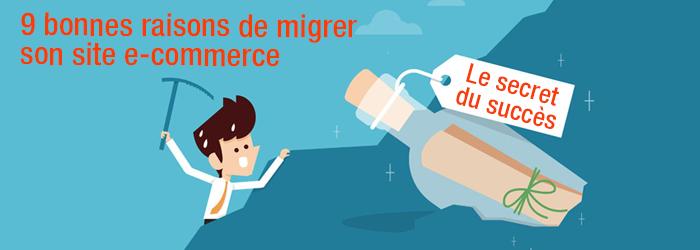 9 bonnes raisons de migrer son site e-commerce (ou comment se poser les bonnes questions au bon moment)