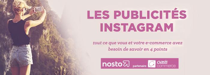 Publicités Instagram : pourquoi et comment les lancer ?